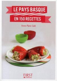 Le Pays basque en 150 recettes