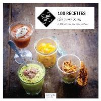 100 recettes de verrines : et 100 listes de courses à flasher !
