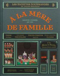A la mère de famille : le livre de recettes