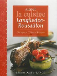 Aimer la cuisine du Languedoc-Roussillon