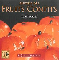 Autour des fruits confits