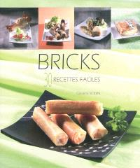 Bricks : 30 recettes faciles