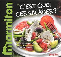 C'est quoi ces salades ?