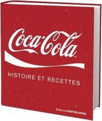 Coca-Cola : histoire et recettes