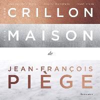 Côté Crillon, côté maison de Jean-François Piège