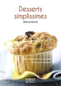 Desserts simplissimes : 140 recettes toutes simples, 100 % gourmandes !