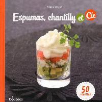 Espumas, chantilly et Cie