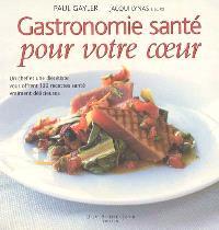 Gastronomie santé pour votre coeur