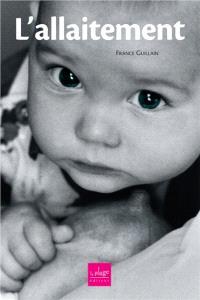 L'allaitement : questions-réponses pour que ça marche