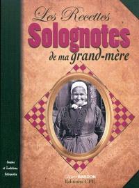 La cuisine de ma grand-mère en Sologne : cuisine et traditions solognotes