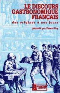 Le discours gastronomique français : des origines à nos jours