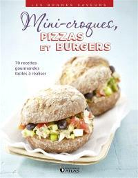 Mini-croques, pizzas et burgers