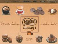 Nestlé Dessert : 30 recettes chocolatées, 2 moules à chocolats