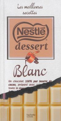 Nestlé dessert blanc : les meilleures recettes