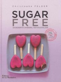 Sugar free : 54 desserts Canderel 100 % sucralose