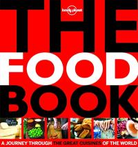 The food book : a journey through the great cuisines of the world