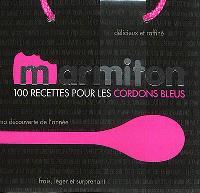 100 recettes pour les cordons bleus