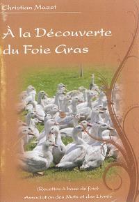 A la découverte du foie gras : recettes à base de foie