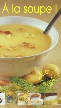 A la soupe !