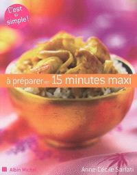 A préparer en 15 minutes maxi