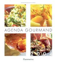 Agenda gourmand 2004