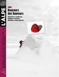 Alpe (L'). n° 63, Douceurs des hauteurs