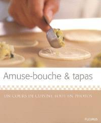 Amuse-bouche & tapas : un cours de cuisine tout en photos