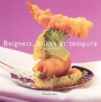 Beignets, bricks et tempura