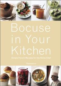 Bocuse in your kitchen : simple French recipes for the home chef