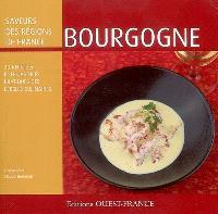 Bourgogne : 30 recettes et les astuces pratiques des Cercles culinaires