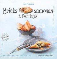 Bricks, samosas & feuilletés