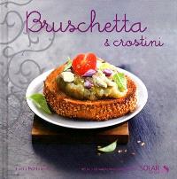 Bruschetta & crostini