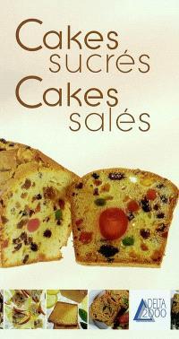 Cakes sucrés, cakes salés