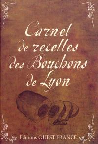 Carnet de recettes des bouchons de Lyon