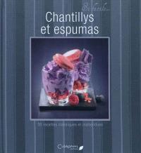 Chantillys et espumas : 30 recettes classiques et inattendues