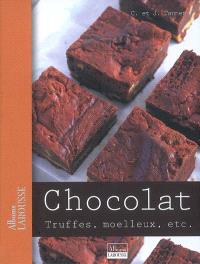 Chocolat : truffes, moelleux, etc.