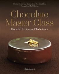 Chocolate master class : essential recipes and techniques