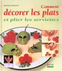 Comment décorer les plats