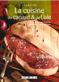 Connaître la cuisine du canard et de l'oie