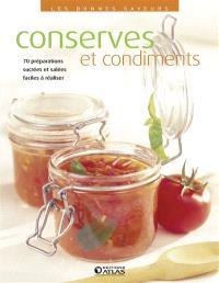 Conserves et condiments : 80 préparations gourmandes faciles à réaliser