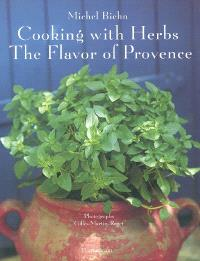 Cooking with herbs : the flavor of Provence