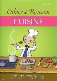 Cuisine : cahier de révision