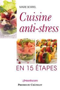 Cuisine anti-stress