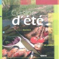Cuisine d'été : 68 recettes