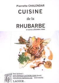 Cuisine de la rhubarbe et autres légumes-tiges
