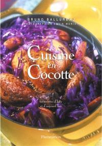 Cuisine en cocotte : 60 recettes d'hier et d'aujourd'hui