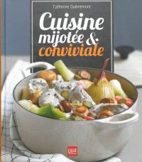 Cuisine mijotée & conviviale
