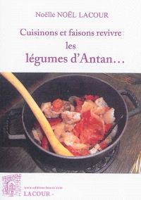 Cuisinons et faisons revivre les légumes d'antan...