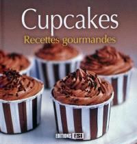 Cupcakes : recettes gourmandes