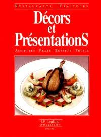 Décors et présentations : assiettes, plats, buffets froids